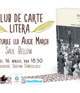 Club de carte Litera #53 Aventurile lui Augie March, de Saul Bellow