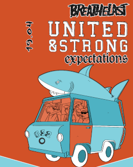 7inc Presents: United and Strong [UK] / Expectations [BG] / Breathelast