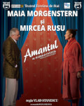 Cluj-Napoca: Amantul – Maia Morgenstern & Mircea Rusu
