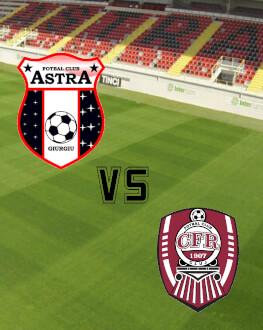 Astra Giurgiu - CFR Cluj Cupa Romaniei - Semifinale