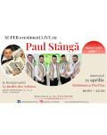 Concert live cu Paul Stânga