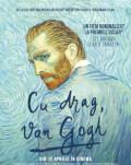 Cu drag, Van Gogh Deva Film Fest