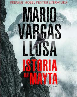"""Lansare de carte: """"Istoria lui Mayta"""" de Mario Vargas Llosa"""