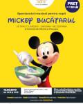 Mickey Bucatarul Spectacol muzical de mascote si personaje
