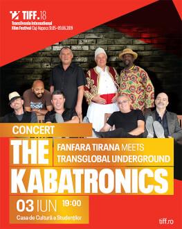 Concert The Kabatronics - Fanfara Tirana meets Transglobal Underground TIFF.18
