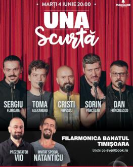 Turneu național Emisiunea 'Una Scurtă' - Timișoara