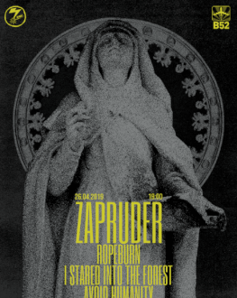 Zapruder / Ropeburn / I Stared Into The Forest / Avoid Humanity