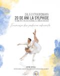 Gala Extraordinară 20 de ani La Sylphide Frumoasa din pădurea adormită