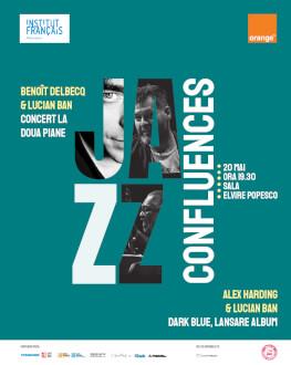 JAZZ CONFLUENCES Concert Lucian Ban, Alex Harding si Benoit Delbecq