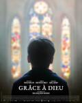Grâce à Dieu / Slavă Domnului! / By the Grace of God Festivalul Filmului European