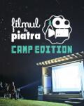 Filmul de Piatra #12 CAMP Edition