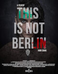 This Is Not Berlin TIFF.18