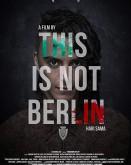 This Is Not Berlin TIFF.18