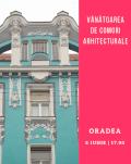 Vânătoare de comori arhitecturale în Oradea