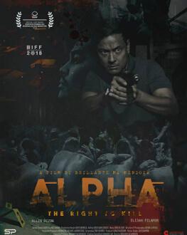 Alfa: Dreptul de a ucide (Alpha: The Right to Kill) Bucharest International Film Festival 2019