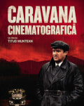 Caravana Cinematografică Bucharest International Film Festival 2019