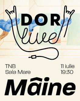 DoR Live: Mâine