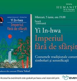 """Seară coreeană dedicată romanului """"Imperiul fără de sfârșit"""" de Yi In-hwa Miercuri, 5 iunie, ora 19.00"""