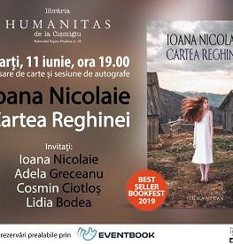 """Întâlnire cu Ioana Nicolaie și invitații săi despre """"Cartea Reghinei"""" – bestseller Humanitas la Bookfest 2019 marți, 11 iunie, ora 19.00, la Librăria Humanitas de la Cișmigiu – lansarea romanului și sesiune de autografe"""