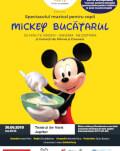 Mickey Bucătarul Spectacol muzical de mascote și personaje
