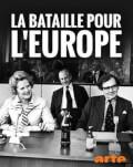 La Bataille Pour L'Europe / Lupta pentru salvarea Europei Punct de cotitura 1989