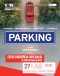 Gala de deschidere TIFF Sibiu 2019 Premiera filmului Parking, in prezenta echipei