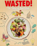 Wasted! The Story Of Food Waste TIFF.13 Sibiu