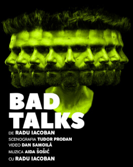 Bad Talks - Transmisiune online de Radu Iacoban