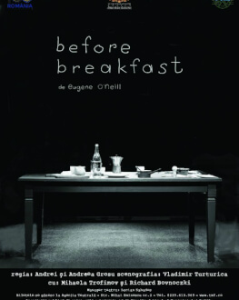 Before Breakfast Live de la unteatru de Eugene O'Neill