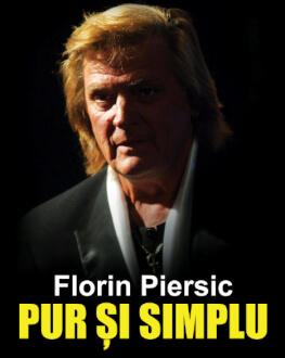 Oradea - Florin Piersic… Pur și simplu