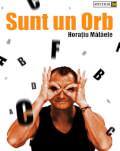 Cluj-Napoca: Sunt un orb Horațiu Mălăele