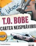 """Întâlnire cu T.O. Bobe și invitații săi despre """"Cartea neisprăvirii"""", cel mai recent roman al său, publicat la Editura Humanitas miercuri, 31 iulie, ora 19.00, la Librăria Humanitas de la Cișmigiu"""