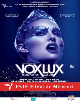 Vox Lux Filmul de Miercuri