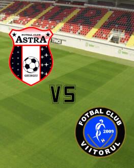 Astra Giurgiu - FC Viitorul ETAPA 6