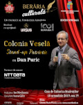 Colonia Veselă Stand-up Patriotic cu Dan Puric