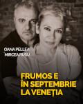 Târgu Mureș: Frumos e în septembrie la Veneția
