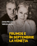 Timișoara: Frumos e în septembrie la Veneția