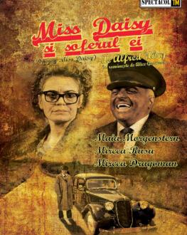 Oradea - Miss Daisy și șoferul ei