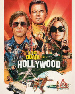 Once Upon a Time in… Hollywood / A fost odată la… Hollywood