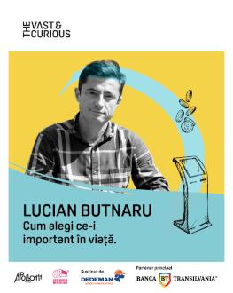 The Vast&The Curious: LUCIAN BUTNARU, SelfPay
