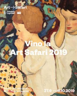 Pavilionul de Artă București – Art Safari 2019