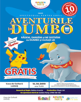 Aventurile lui DUMBOla Luduș Spectacol pentru copii