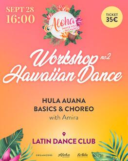 Atelier: Introducere în dansul Hawaiian modern: stilul hula auana, tehnică și coregrafie Bucharest Aloha Dance Fest 2019