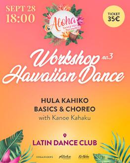 Atelier: Introducere în dansul tradițional hawaiian: stilul hula kahiko, tehnică și coregrafie Bucharest Aloha Dance Fest 2019