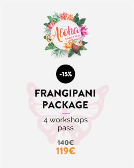 Pachet Frangipani 4 ateliere (la alegere: sâmbătă & duminică) Bucharest Aloha Dance Fest 2019
