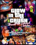 Glow in the CRUSH | Back 2 School