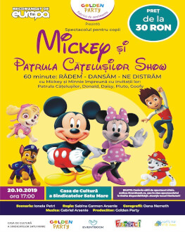 Mickey și Patrula Catelusilor Show la Satu Mare Spectacol muzical de mascote si personaje