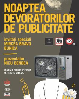 NOAPTEA DEVORATORILOR DE PUBLICITATE (NDP) ediţia XXIV