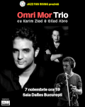 Omri Mor Trio la Jazz Fan Rising cu Karim Ziad (percuție) și Gilad Abro (double-bass)