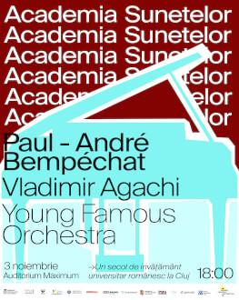 Academia Sunetelor Paul André Bempéchat | Vladimir Agachi | Young Famous Orchestra